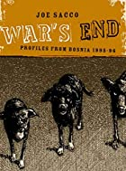 War's End: Profiles From Bosnia 1995-1996 by&hellip;