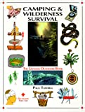 Tawrell, Paul: Camping and Wilderness Survival: The Ultimate Outdoors Book