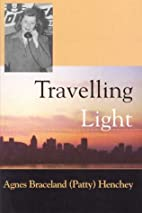 Travelling Light by Agnes Braceland (Patty)…