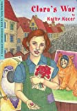 Kacer, Kathy: Clara&#39;s War