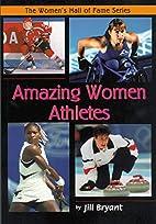 Amazing Women Athletes (Women's Hall of Fame…