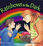 Coates, Jan: Rainbows in the Dark