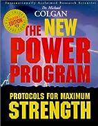 The New Power Program: Protocols for Maximum…