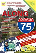 Along Interstate-75: Local Knowledge for…