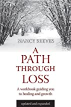 A Path through Loss: a Guide to Writing Your…