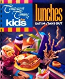 Pare, Jean: For Kids-Lunches: Eat in or Take Out (Company's Coming Kids)