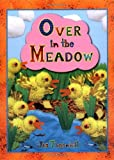Wadsworth, Olive A.: Over In The Meadow