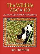 The Wildlife ABC and 123: A Nature Alphabet…