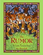 The Rumor: A Jataka Tale from India by Jan…