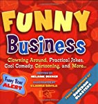 Funny Business: Clowning Around, Practical…