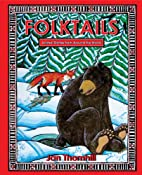 Folktails: Animal Legends from Around the…
