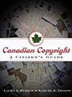 Canadian Copyright: A Citizen's Guide…