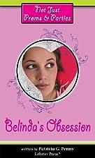 Belinda's Obsession (Not Just Proms &…