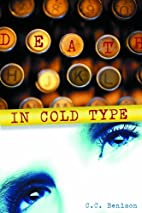 Death in Cold Type by C. C. Benison