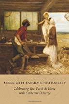 Nazareth Family Spirituality: Celebrating…