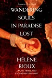 Rioux, Helene: Wandering Souls in Paradise Lost (Fragments of the World)