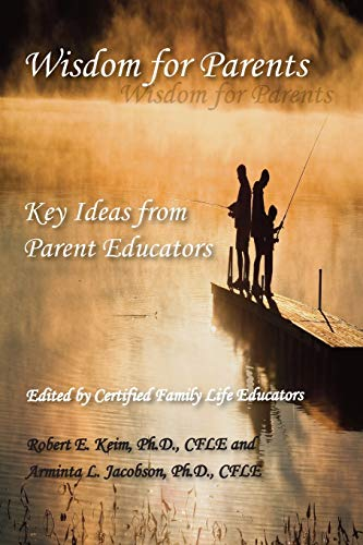 wisdom-for-parents-key-ideas-from-parent-educators