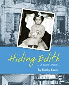 Hiding Edith (Holocaust Remembrance Series)…