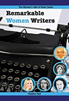 Remarkable Women Writers (Women's Hall of…