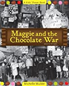 Maggie and the Chocolate War by Michelle…