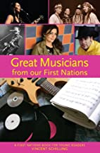 Great Musicians from our First Nations by…