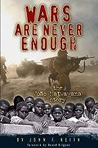 Wars Are Never Enough: The Joao Matwawana…