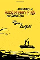 Adventures of Huckleberry Finn and Zombie…