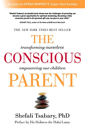 the-conscious-parent-transforming-ourselves-empowering-our-children