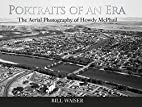 Portraits of an Era: The Aerial Photography…