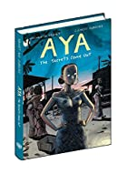 Aya: The Secrets Come Out: Volume Three by…