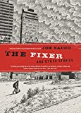 Sacco, Joe: The Fixer and Other Stories