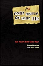 Your Money Or Your Life by Russell Corben
