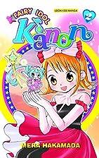 Fairy Idol Kanon Volume 2 by Mera Hakamada