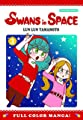 Acheter Swans in Space volume 3 sur Amazon