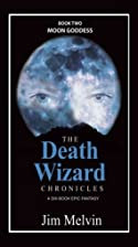 Moon Goddess (The Death Wizard Chronicles,…