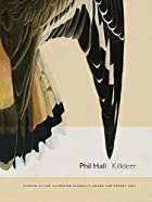 Killdeer: essay-poems by Phil Hall