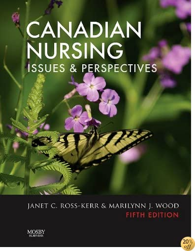 Canadian Nursing: Issues and Perspectives, 5e