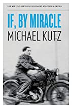 If, By Miracle (The Azrieli Series of…