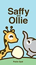 Saffy and Ollie (Simply Small) by Paola Opal