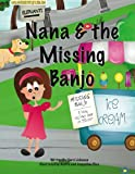 Johnson, Carol: Nana & the Missing Banjo