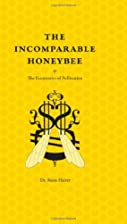 The Incomparable Honeybee & the Economics of…