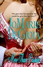 More Than Passion by JoMarie DeGioia