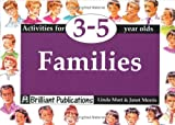 Mort, Linda: Families: Activities for 3-5 Year Olds