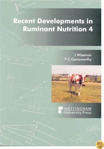 Recent Developments in Ruminant Nutrition 4