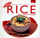 Rice (Healthy Recipes) by Jl Rollinson