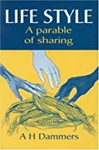 Life Style: A Parable of Sharing by A. H.…