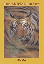 Animals Diary 2002 (Diary) by Mark Gold