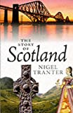 Tranter, Nigel: The Story of Scotland