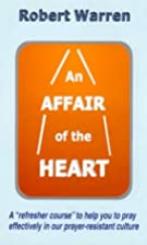 An Affair of the Heart by Robert Warren