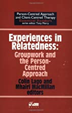 Experiences In Relatedness: Groupwork and…